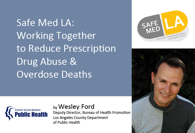 Read our guest blog by Deputy Director, Bureau of Health Promotion Los Angeles County Department of Public Health
