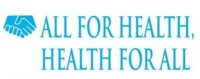 All For Health, Health For All
