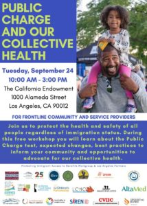 Public Charge and Our Collective Health @ The California Endowment | Los Angeles | California | United States